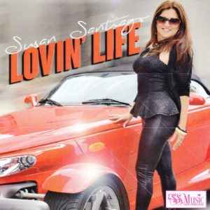 Susan Santiago - Loving Life